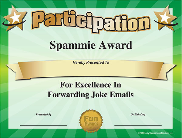 The spammie award funny certificate for excellence in forwarding